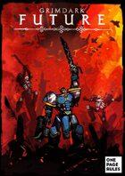 Grimdark Future - Full Rulebook