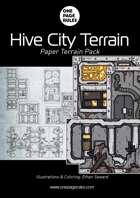 OPR Hive City Terrain Pack - Paper Terrain