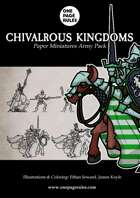 Chivalrous Kingdoms Army Pack - Paper Miniatures
