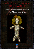 The Blessed Doom That Walks: The Martyr of War