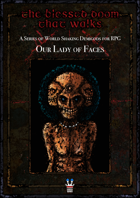 The Blessed Doom That Walks: Our Lady of Faces