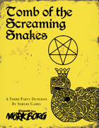 Tomb of the Screaming Snakes - A Third-Party Mörk Borg Dungeon