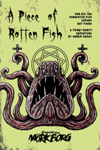 A Piece of Rotten Fish - A Third-Party Mörk Borg Adventure