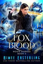 Fox Blood (Moon Marked Book 3)
