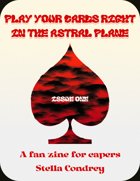 Play You Cards Right: In the Astral Plane