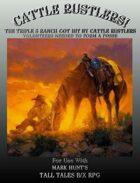 Cattle Rustlers! (An OSR Tall Tales B/X Wild West Game Scenario)