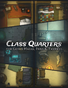 Class Quarters for Guild Halls, Inns & Taverns