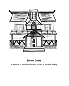 Eternal Debts (Chapter One of Hell Bent Campaign)