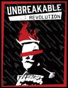 Unbreakable: Revolution
