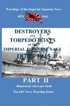 Destroyers And Torpedo Boats Of The Imperial Japanese Navy 1870–1945 Part2