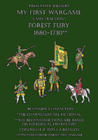 Forest Fury 1680-1730. 15mm paper soldiers.