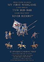 River Riders 1600-1650. Small set.