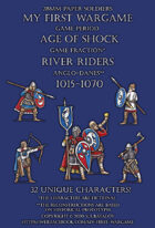 River Riders. Anglo-Danes 1015-1070. 28mm paper soldiers.
