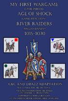 River Riders. Anglo-Danes 1015-1070. C&C - DBA2.2 adaptation