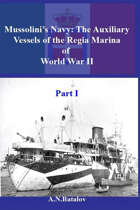 Mussolini's Navy: the auxiliary vessels of the Regia Marina of WWII