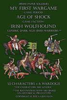 Irish Wolfhound. Generic Dark Ages Irish Warriors.