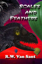 Scales and Feathers