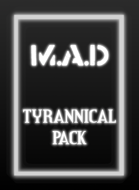 M.A.D -  Tyrannical Pack (20 Cards)