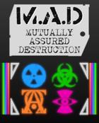 M.A.D - Mutually Assured Destruction (FREE Rulebook)