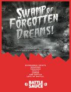 Swamp Of Forgotten Dreams