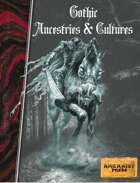 Gothic Ancestries & Cultures