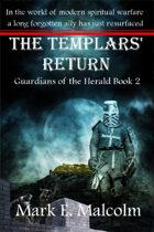 Guardians of the Herald Book 2: The Templars' Return