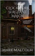 The Clockwork Sergeant Major
