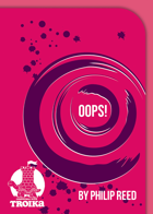 Alternate OOPS! Deck, a Third-Party Troika! Card Deck