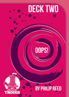Alternate OOPS! Deck 2, a Third-Party Troika! Card Deck