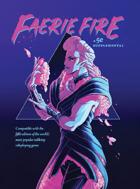 Faerie Fire, a 5e Supplemental