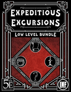 Expeditious Excursions: Low Level [BUNDLE]