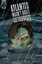 Atlantis Wasn't Built for Tourists #3