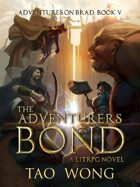 The Adventurer's Bond: Book 5 of the Adventures on Brad