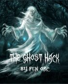 The Ghost Hack