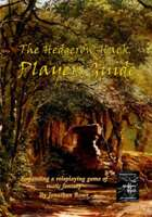The Hedgerow Hack Players Guide