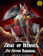 Nat19's Trial of Heroes Handbook (5th Edition)