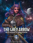 Somnus Domina: The Grey Arrow (5e Ranger Archetype) (Fantasy Grounds Mod)