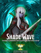 Trial of Heroes: Shade Wave (5e Roguish Archetype)