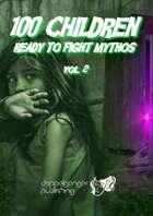 100 Children Ready To Fight Mythos vol2