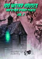 100 WEIRD HOUSES AND OTHER SPOOKY PLACES vol2