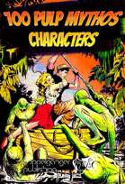 100 Pulp Mythos Characters