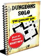 Dungeons Solo 1-The Goblins' Den