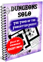 Dungeons Solo 3-The Tomb of the forgotten priest