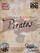 Let's Be Bad Guys: Pirates!