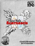 The Lost Halls of Scarnascis - DCC