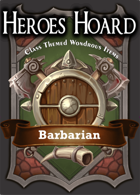 The Decks of the Heroes Hoard: Barbarian