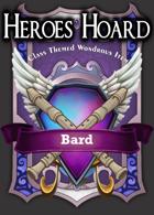 The Decks of the Heroes Hoard: Bard