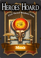 The Decks of the Heroes Hoard: Monk
