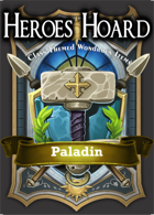 The Decks of the Heroes Hoard: Paladin