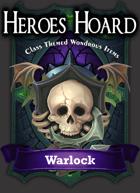 The Decks of the Heroes Hoard: Warlock